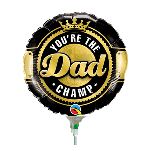 22cm Dad Your the Champ Dad Foil Balloon #73503AF - Each (Inflated, supplied air-filled on stick)